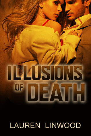 [PDF] [EPUB] Illusions of Death Download by Lauren Linwood