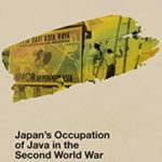 [PDF] [EPUB] Japan's Occupation of Java in the Second World War: A Transnational History (SOAS Studies in Modern and Contemporary Japan) Download