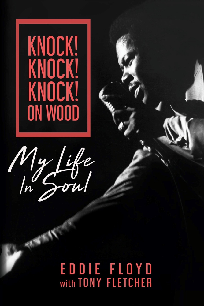 [PDF] [EPUB] Knock! Knock! Knock! On Wood: My Life in Soul Download by Tony Fletcher