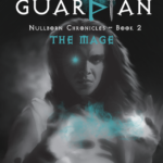 [PDF] [EPUB] Last Guardian – The Mage (Nullborn Chronicles, #2) Download