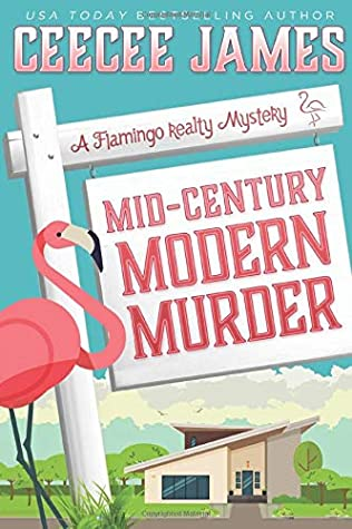 [PDF] [EPUB] Mid-Century Modern Murder (A Flamingo Realty Mystery) Download by CeeCee James