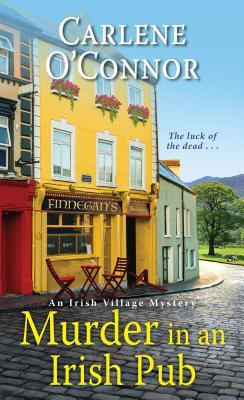 [PDF] [EPUB] Murder in an Irish Pub Download by Carlene O'Connor