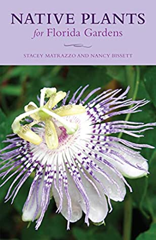 [PDF] [EPUB] Native Plants for Florida Gardens Download by Stacey Matrazzo
