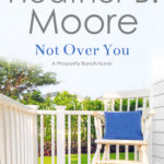 [PDF] [EPUB] Not Over You (Prosperity Ranch Book 3) Download