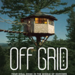 [PDF] [EPUB] Off Grid Life: Your Ideal Home in the Middle of Nowhere Download