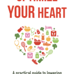 [PDF] [EPUB] Optimize Your Heart: A practical guide to lowering your risk of a heart attack or stroke Download