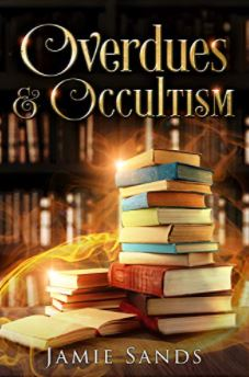 [PDF] [EPUB] Overdues and Occultism Download by Jamie Sands