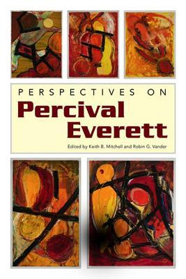 [PDF] [EPUB] Perspectives on Percival Everett Download by Keith B. Mitchell