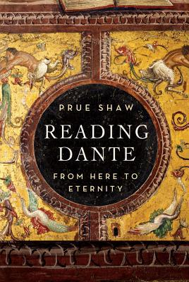 [PDF] [EPUB] Reading Dante: From Here to Eternity Download by Prue Shaw