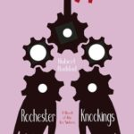 [PDF] [EPUB] Rochester Knockings: A Novel of the Fox Sisters Download