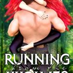 [PDF] [EPUB] Running from the Wolves (Wolfsbane Book 1) Download