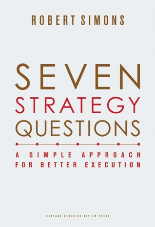 [PDF] [EPUB] Seven Strategy Questions: A Simple Approach for Better Execution Download by Robert Simons