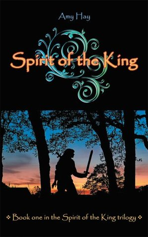[PDF] [EPUB] Spirit of the King: Book one in the Spirit of the King trilogy Download by Amy Hay