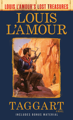 [PDF] [EPUB] Taggart (Louis l'Amour's Lost Treasures) Download by Louis L'Amour
