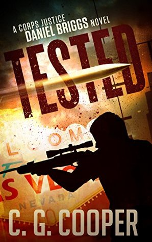 [PDF] [EPUB] Tested (Corps Justice - Daniel Briggs, #4) Download by C.G. Cooper