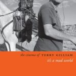 [PDF] [EPUB] The Cinema of Terry Gilliam: It's a Mad World Download