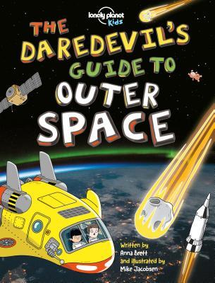 [PDF] [EPUB] The Daredevil's Guide to Outer Space Download by Lonely Planet Kids