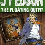 [PDF] [EPUB] The Floating Outfit 51: Ole Devil's Hands and Feet (A Floating Outfit Western) Download