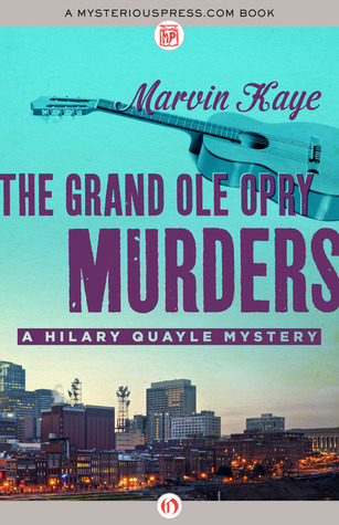 [PDF] [EPUB] The Grand Ole Opry Murders Download by Marvin Kaye
