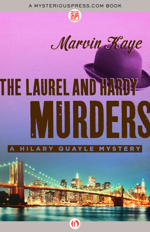 [PDF] [EPUB] The Laurel and Hardy Murders Download by Marvin Kaye