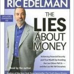 [PDF] [EPUB] The Lies About Money: Achieving Financial Security and True Wealth by Avoiding the Lies Others Tell Us– And the Lies We Tell Ourselves Download