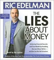 [PDF] [EPUB] The Lies About Money: Achieving Financial Security and True Wealth by Avoiding the Lies Others Tell Us-- And the Lies We Tell Ourselves Download by Ric Edelman