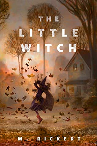 [PDF] [EPUB] The Little Witch Download by M. Rickert