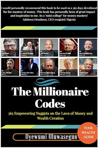 [PDF] [EPUB] The Millionaire Codes: 365 Empowering Nuggets on The Laws of Money and Wealth Creation Download by Oluwasegun Oyewumi