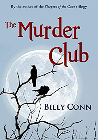 [PDF] [EPUB] The Murder Club Download by Billy Conn
