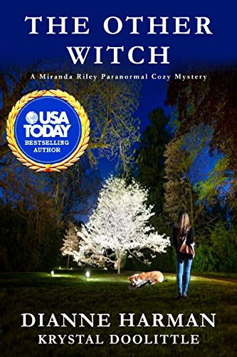 [PDF] [EPUB] The Other Witch (Miranda Riley Paranormal Cozy Mystery Series #2) Download by Dianne Harman