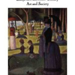 [PDF] [EPUB] The Politics of Vision: Essays on Nineteenth-century Art and Society Download
