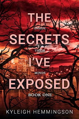 [PDF] [EPUB] The Secrets I've Exposed: Inside Their Minds Book One Download by Kyleigh Hemmingson
