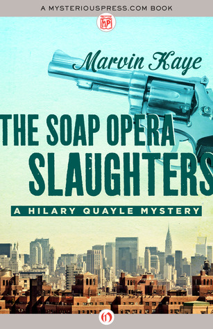 [PDF] [EPUB] The Soap Opera Slaughters Download by Marvin Kaye