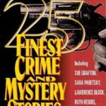 [PDF] [EPUB] The Year's 25 Finest Crime and Mystery Stories: First Annual Edition (The Year's Finest Crime and Mystery Stories #1991) Download