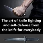 [PDF] [EPUB] The art of knife fighting and self-defense from the knife for everybody : The KGB Special Forces system Download
