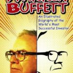 [PDF] [EPUB] Warren Buffett: An Illustrated Biography of the World's Most Successful Investor Download
