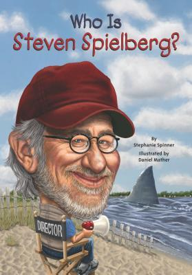 [PDF] [EPUB] Who Is Steven Spielberg? Download by Stephanie Spinner