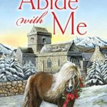 [PDF] [EPUB] Abide With Me : A Sister Agatha and Father Selwyn Mystery Download