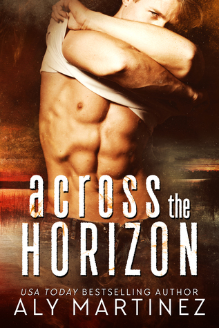 [PDF] [EPUB] Across the Horizon Download by Aly Martinez