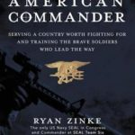 [PDF] [EPUB] American Commander: Serving a Country Worth Fighting for and Training the Brave Soldiers Who Lead the Way Download