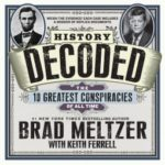 [PDF] [EPUB] History Decoded: The 10 Greatest Conspiracies of All Time Download