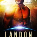 [PDF] [EPUB] Landon: A Badari Warriors SciFi Romance Novel (Sectors New Allies Series Book 11) Download