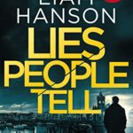 [PDF] [EPUB] Lies People Tell: a gripping mystery thriller (a murder squad thriller Book 1) Download