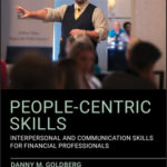 [PDF] [EPUB] People-Centric Skills: Interpersonal and Communication Skills for Financial Professionals Download
