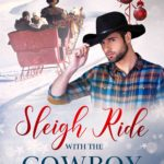 [PDF] [EPUB] Sleigh Ride with the Cowboy: A Second Chance Christmas Romance (Huckleberry Falls Holiday Romances #2) Download