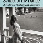 [PDF] [EPUB] The Bennington School of the Dance: A History in Writings and Interviews Download