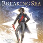 [PDF] [EPUB] The Bright and Breaking Sea (Captain Kit Brightling, #1) Download