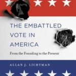 [PDF] [EPUB] The Embattled Vote in America: From the Founding to the Present Download