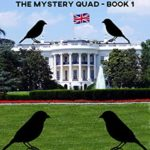 [PDF] [EPUB] The Mystery of the Black Birds (The Mystery Quad, #1) Download