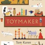 [PDF] [EPUB] The Toymaker: My Journey from War to Wonder Download